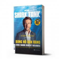 Bùng nổ bán hàng cùng Shark Robert Herjavec