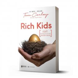 Rich Kids: Bí quyết để nuôi dạy con cái trở nên thành công và hạnh phúc