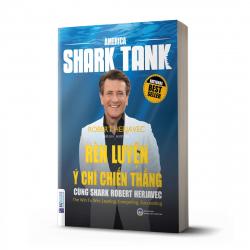 Rèn luyện ý chí chiến thắng cùng Shark Robert Herjavec