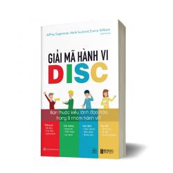 Giải Mã Hành Vi DISC: Bạn Thuộc Kiểu Lãnh Đạo Nào Trong 8 Nhóm Hành Vi?