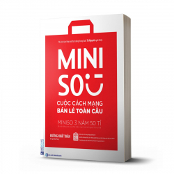 Miniso: Cuộc cách mạng bán lẻ toàn cầu