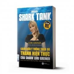 Cách biến ý tưởng triệu đô thành hiện thực của Shark Lori Greiner