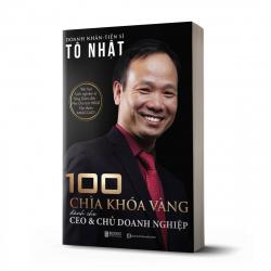 100 Chìa khóa vàng dành cho CEO và chủ doanh nghiệp