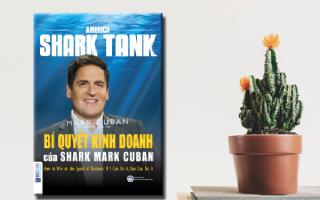 """Giới chuyên môn và độc giả nói gì về cuốn """"Bí quyết kinh doanh của Shark Mark Cuban"""""""