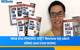 NGUYỄN PHONG VIỆT Nhà thơ trẻ đông fan nhất đánh giá về BỘ SÁCH SỐNG SAO CHO ĐÚNG