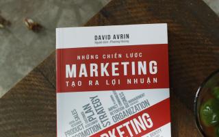 Chiến lược Marketing tạo ra lợi nhuận: Hãy để bạn và doanh nghiệp của bạn khác biệt