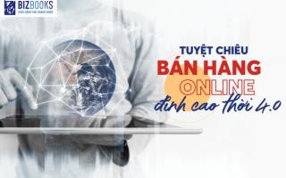 Top sách dạy bán hàng online cho người mới bắt đầu hay nhất