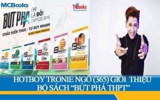 """Tronie Ngô (365) Livestream bộ sách """"Bứt phá ôn thi THPT"""""""