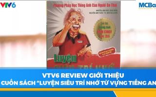 """VTV6 Review cuốn sách """"Luyện siêu trí nhớ từ vựng tiếng Anh"""""""