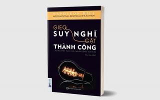 Bạn đã biết cuốn sách Gieo suy nghĩ gặt thành công mới của Napoleon Hill chưa ?
