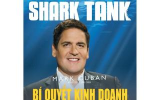 Bật mí sự thật đằng sau bí quyết kinh doanh thành công của tỷ phú Shark Mark Cuban