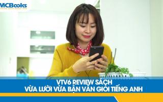 """VTV6 giới thiệu cuốn sách """"Vừa lười vừa bận vẫn giỏi tiếng Anh"""""""