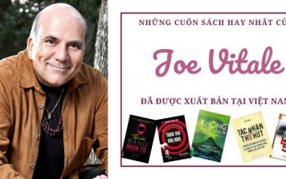 Top sách của tác giả Joe Vitale đã xuất bản ở Việt Nam