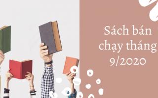 Sách bán chạy tháng 9/2020 list sách hay nên đọc