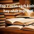 Top 7 cuốn sách sách kinh doanh hay nhất mọi thời đại